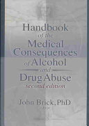 Handbook of the Medical Consequences of Alcohol and Drug Abuse