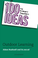 100 Ideas for Primary Teachers  Outdoor Learning