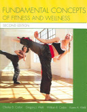 Fundamental Concepts Of Fitness And Wellness Book