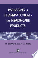 Packaging of Pharmaceuticals and Healthcare Products