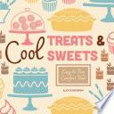 Cool Treats   Sweets  Easy   Fun Comfort Food Book
