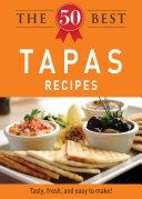 The 50 Best Tapas Recipes [Pdf/ePub] eBook