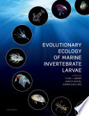 Evolutionary Ecology of Marine Invertebrate Larvae Book