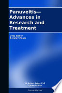 Panuveitis Advances In Research And Treatment 2012 Edition Book PDF