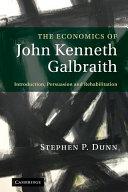 The Economics of John Kenneth Galbraith