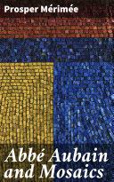 Pdf Abbé Aubain and Mosaics Telecharger