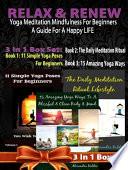 Relax Renew  Yoga Meditation Mindfulness For Beginners Book PDF