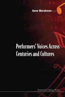Performer s Voices Across Centuries and Cultures