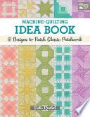 Machine-Quilting Idea Book