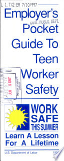 Employer's Pocket Guide to Teen Worker Safety