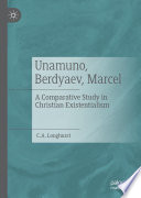 Unamuno  Berdyaev  Marcel Book PDF