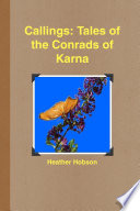 Callings  Tales of the Conrads of Karna Book