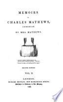 Memoirs of Charles Mathews Comedian