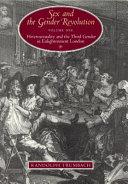 Sex and the Gender Revolution, Volume 1