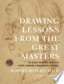 Drawing Lessons from the Great Masters Book
