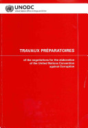 Travaux Pr  paratoires of the Negotiations for the Elaboration of the United Nations Convention Against Corruption