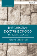 The Christian Doctrine of God, One Being Three Persons [Pdf/ePub] eBook