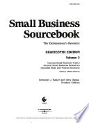 Small Business Sourcebook: General small business topics ; General small business resources (includes State and Federal sections)