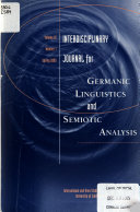 Interdisciplinary Journal For Germanic Linguistics And Semiotic Analysis Book PDF