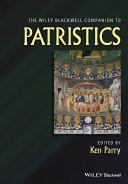 The Wiley Blackwell Companion to Patristics Pdf/ePub eBook