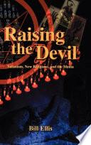Raising the Devil