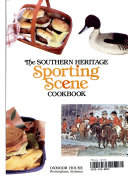 The Southern Heritage Sporting Scene Cookbook