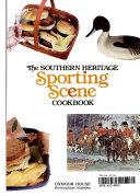 The Southern Heritage Sporting Scene Cookbook Book PDF