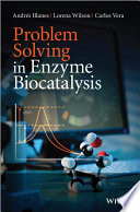 Problem Solving in Enzyme Biocatalysis