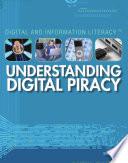Understanding Digital Piracy