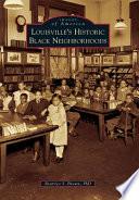 Louisville S Historic Black Neighborhoods