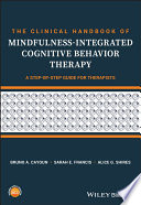 The Clinical Handbook of Mindfulness integrated Cognitive Behavior Therapy Book