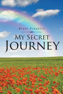 My Secret Journey