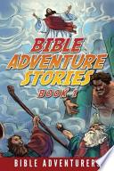 Bible Adventure Stories