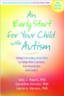 An Early Start for Your Child with Autism: Using Everyday Activities ...