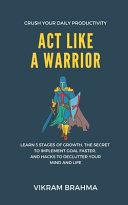 Act Like a Warrior