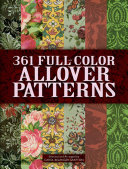 361 Full Color Allover Patterns for Artists and Craftspeople