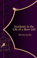 Incidents in the Life of a Slave Girl  Hero Classics  Book