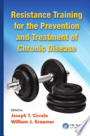 Resistance Training For The Prevention And Treatment Of Chronic Disease Book PDF