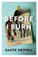 Before I Burn Pdf/ePub eBook