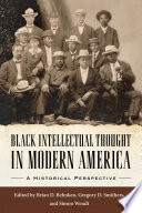 Black Intellectual Thought in Modern America