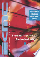 Implementing Sustainable Urban Travel Policies National Peer Review  The Netherlands