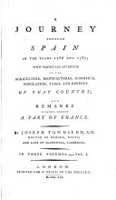 A journey through Spain in the years 1786 and 1787     and remarks in passing through a part of France