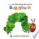 Die kleine Raupe Nimmersatt - Buggybuch