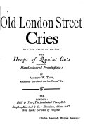 Old London Street Cries and the Cries of To day