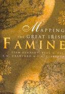 Mapping the great Irish famine