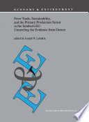 Freer Trade Sustainability And The Primary Production Sector In The Southern Eu Unraveling The Evidence From Greece