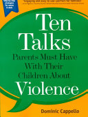 Ten Talks Parents Must Have With Their Children About Violence