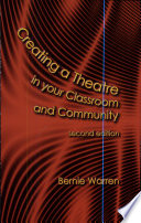 Creating A Theatre In Your Classroom And Community