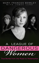 A League of Dangerous Women