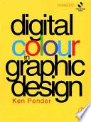 Digital Colour in Graphic Design Book